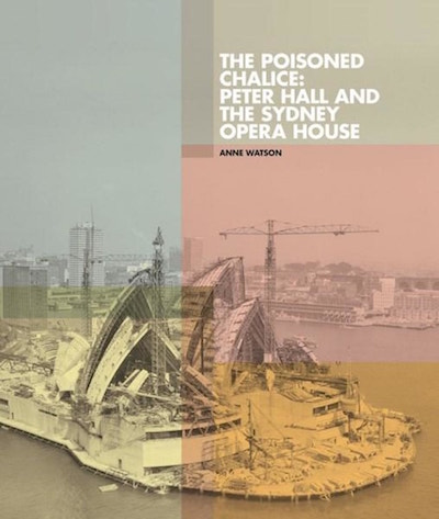 RAHS Day Lecture – The Poisoned Chalice: Peter Hall and the Sydney Opera House