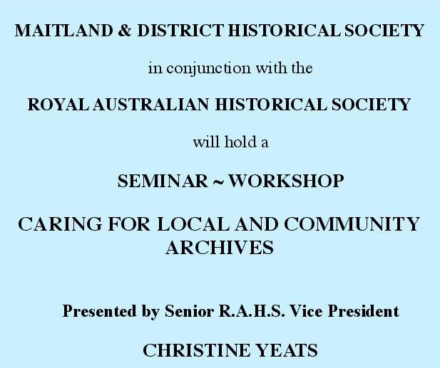 Maitland & District Historical Society in conjunction with the RAHS